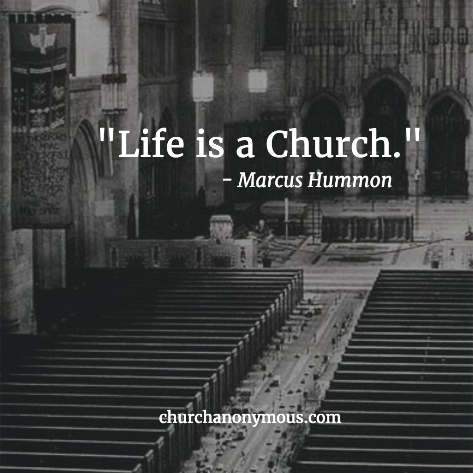 Life is a Church