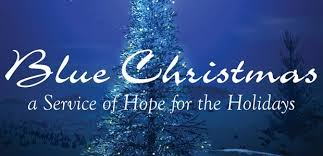 Blue Christmas Service - A Service of Hope and Healing for All